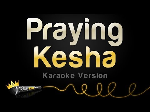 Kesha - Praying (Karaoke Version)