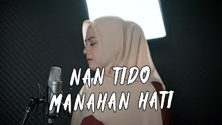 Download lagu YEN RUSTAM - NAN TIDO MANAHAN HATI (Cover By Uni Oni)