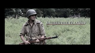 MY BROTHER IN ARMS (2018) World War 2 Film Project