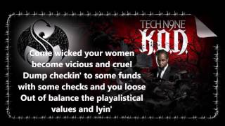 Tech N9ne My Wife My Bitch My Girl (lyrics)