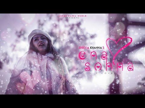 Enna Sona - Ok Jaanu | Female Version |...