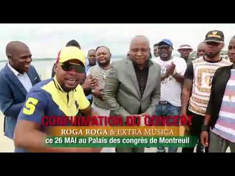 La confirmation du concert de Roga Roga et Extra Musica le 26 Mai 2018 à paris Ebeba kaka 😜👍👍👍