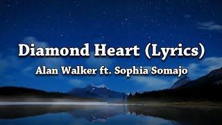 Alan Walker - Diamond Heart (Lyrics) (feat. Sophia Somajo)