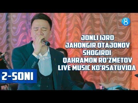 Jahongir Otajonov shogirdi Qahramon Ro'zmetov Live Music ko'rsatuvida - Jonli ijro (2-soni)