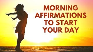 Morning Affirmations to Start Your Day on the Right Foot