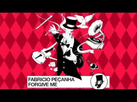 Fabricio Peçanha: Forgive Me (Two Men Army Remix)