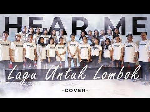 HEAR ME - Lagu Untuk Lombok COVER Tepe46 ft Moza & Musisi Jember