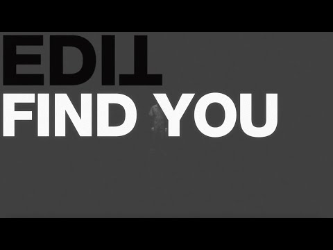 edIT - Find You mp3 letöltés