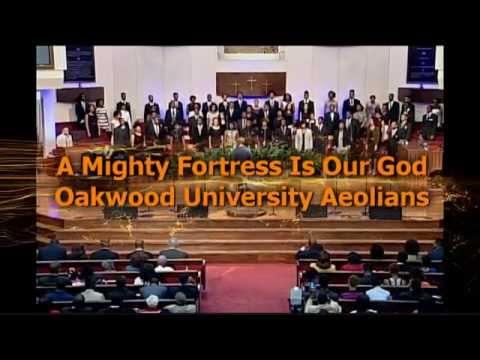 A MIGHTY FORTRESS  OAKWOOD UNIVERSITY AEOLIANS