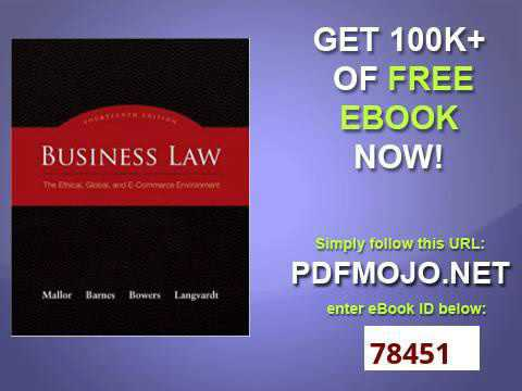 Business Law The Ethical, Global, and E Commerce Environment