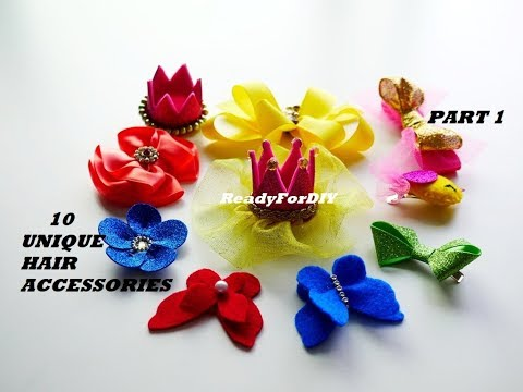 10 UNIQUE DIY HAIR ACCESSORIES FOR BABY GIRLS & KIDS | HAIR CLIPS - PART 1