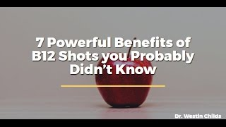 7 Powerful Benefits of B12 Shots you Probably Didn't Know