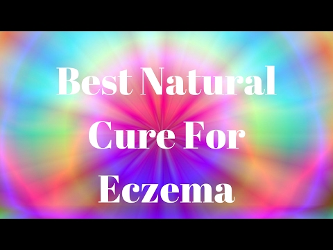 Best Natural Cure For Eczema