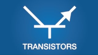 Transistors - Electronics Basics 22 Updated