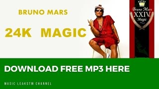 Bruno Mars - 24K Magic Mp3 (Free Download 320kbps) NEW LINK
