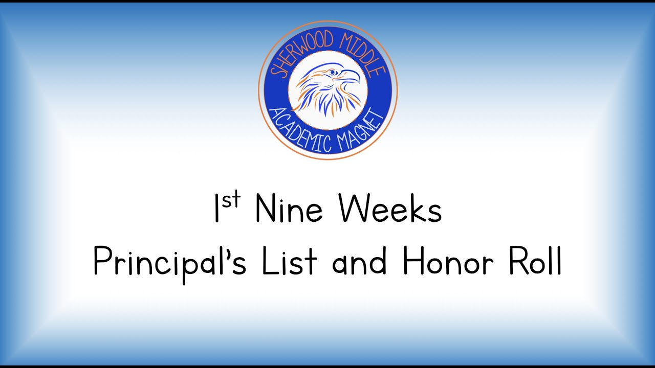 First 9 Weeks Principal's List and Honor Roll Students