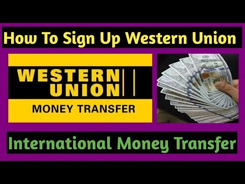 How To Sign Up With Online Bank Of Western Union - International Money Transfer