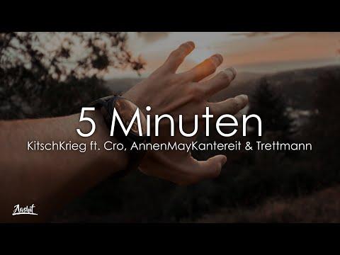 KitschKrieg  - 5 Minuten (Lyrics / Lyric Video) Feat. Cro, AnnenMayKantereit & Trettmann