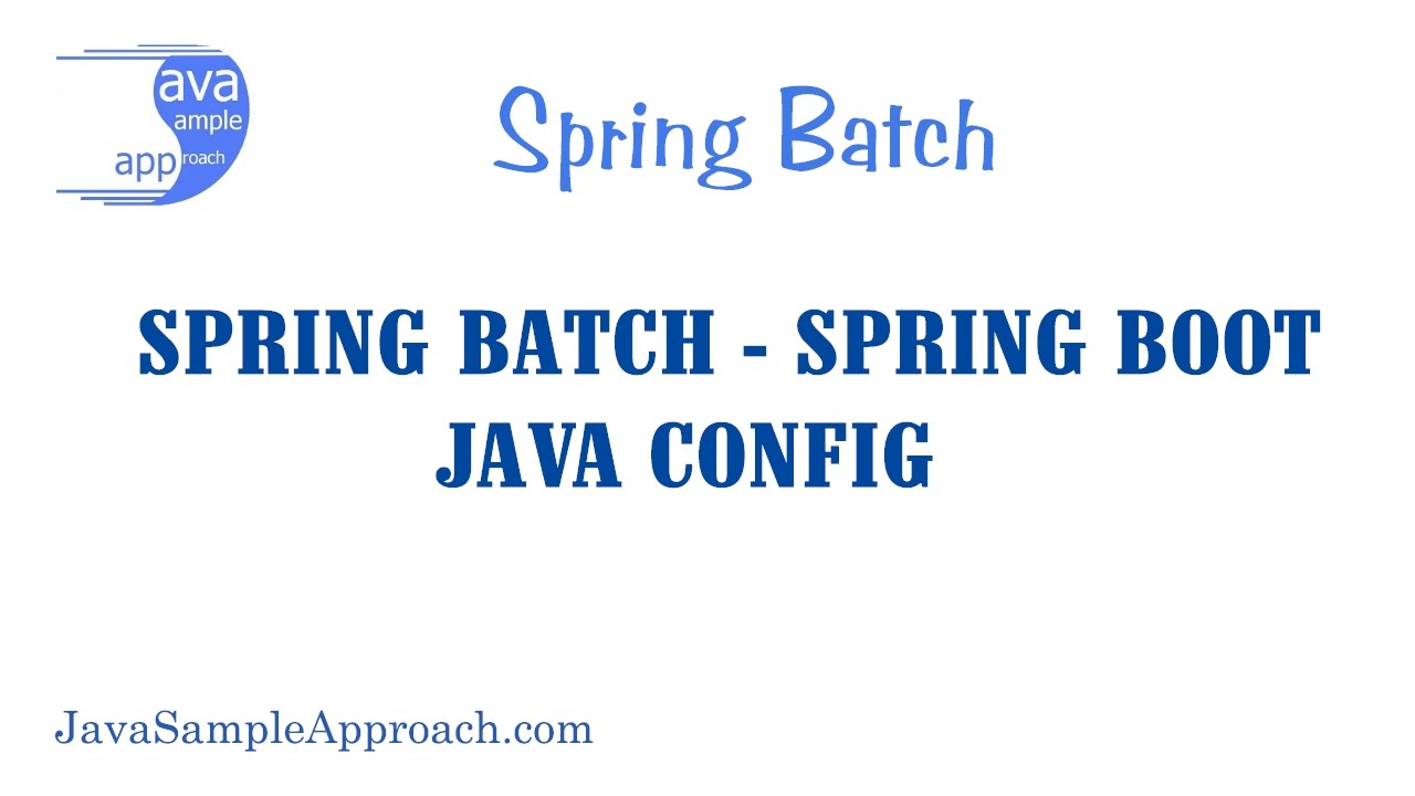 How to start with spring batch using spring boot java config youtube baditri Choice Image