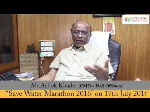Mr. Ashok Khade sir CMD- DAS Offshore appreciated our initiative of ‪save‬ ‪water‬ marathon 2016