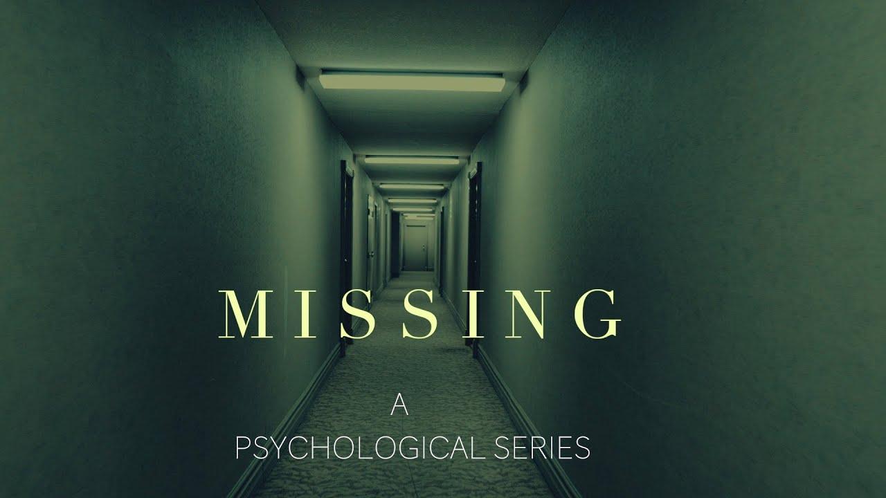 Web Series Online | MISSING – EPISODE 1  | Psychological Horror Web Series