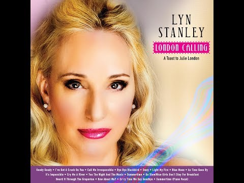 LYN STANLEY The making of London Calling-A Toast To Julie London (Official Video) Mp3