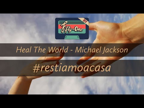 The Fifty-One / Heal The World (#stayathome Cover)