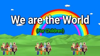 We are the World Lyrics || We are the Children || Graduation Song || For Children