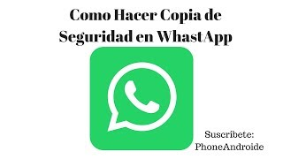 Copia de Seguridad en WhatsApp