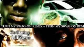 Soulja Boy Lil Wayne - Turn My Swag On Remix with lyrics 2009