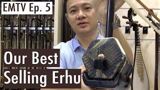 EMTV Episode 5 - Bestselling Erhu