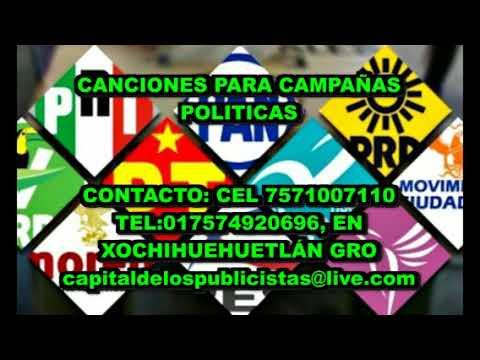 canciones  para CAMPAÑAS POLITICAS 2018