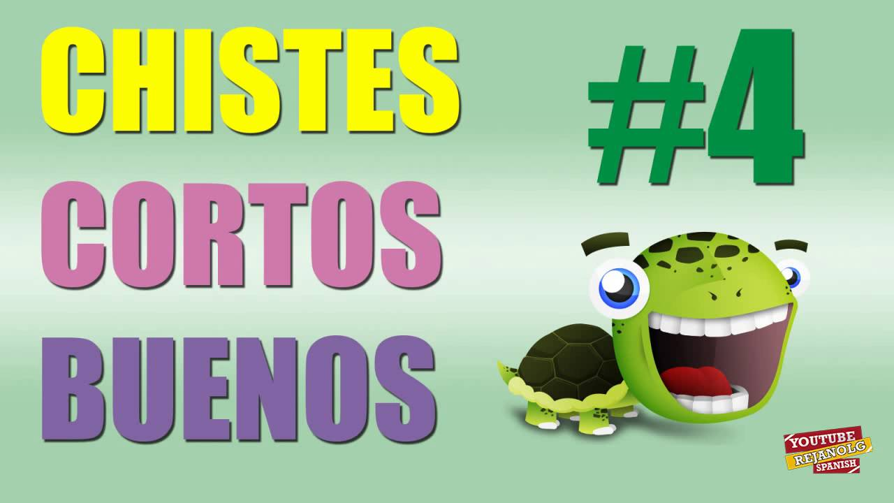 RECOPILACIÓN CHISTES CORTOS BUENOS #four