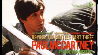 Paul McCartney - Audio Documentary | Freshaphonica Podcast