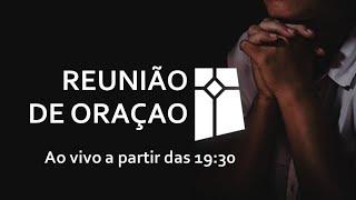 Reunião de Oração (01/09/2020)