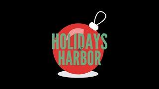 Holidays at Harbor! 2020 - Virtual