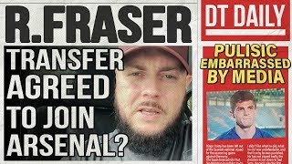 RYAN FRASER transfer agreed to Arsenal? | DT DAILY