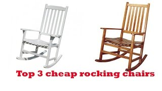 The Top 3 Best cheap rocking chairs To Buy 2017 - cheap rocking chairs Reviews