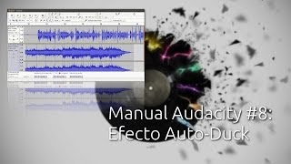 Manual Audacity #8: Efecto Auto-Duck
