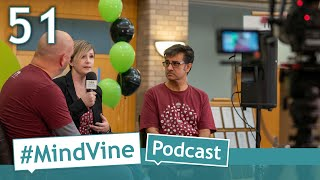 #MindVine Podcast Episode 51 - Celebrating a Century of Care with Lori Lane-Murphy and Karim Mamdani