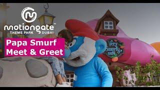 Papa Smurf Meet & Greet | MOTIONGATE Dubai