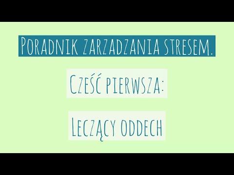 Poradnik zarządzania stresem: Antystresowe techniki oddechowe - Psycholog Violetta Nowacka