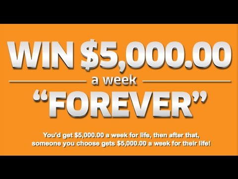 HOW TO WIN $5000 A WEEK FOR LIFE!