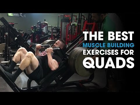 The Best Muscle Building Exercises For Quads