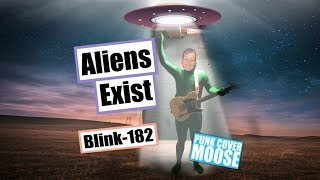 Aliens Exist - Blink 182 (Punk Cover Moose 90s Punk Bands | Punk Bands 2000s Style Cover)