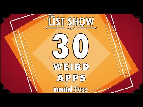 30 Weird Apps - mental_floss on YouTube - List Show (249)