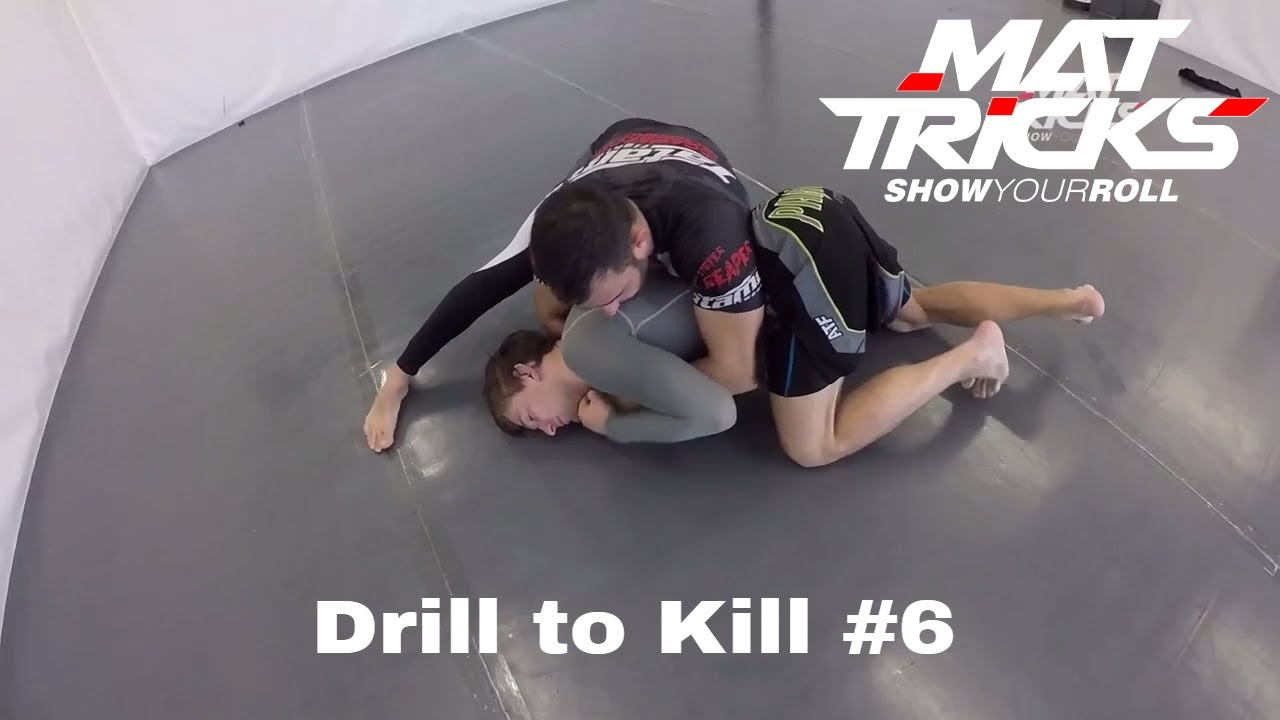 Drill to Kill #6 Switch Sides when you have Sidecontrol and take the Back