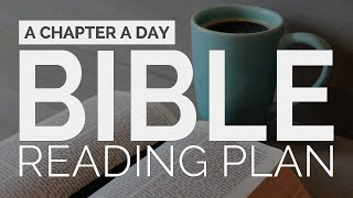 A Chapter A Day: Bible Reading Plan