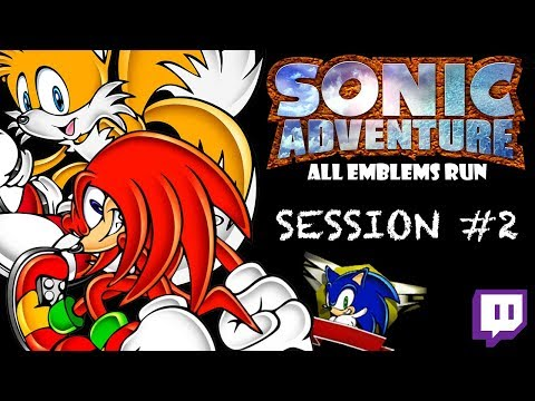 Twitch: Sonic Adventure - All Emblems: Session #2