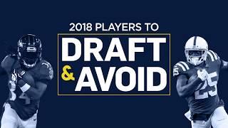 Players to Draft & Avoid (2018 Fantasy Football)